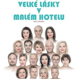 Velké Lásky v Málem Hotelu - Horážďovice