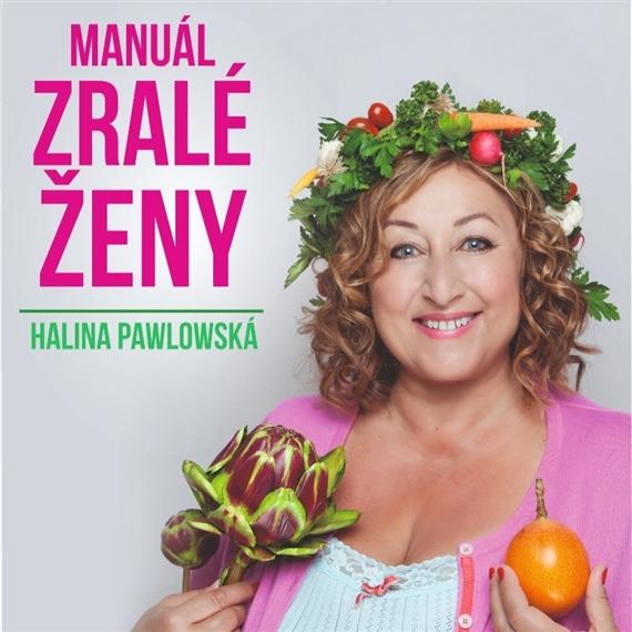 Manuál zralé ženy s Halinou Pawlowskou - Liberec