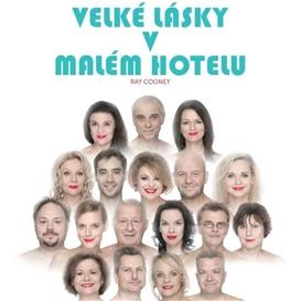 Velké lásky v malém hotelu - Valašské Meziříčí