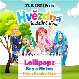 Hvězdná hudební show v Praze / 21. 8. 2021