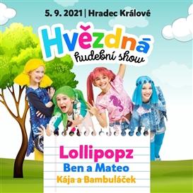 Hvězdná hudební show v Hradci Králové / 5. 9. 2021